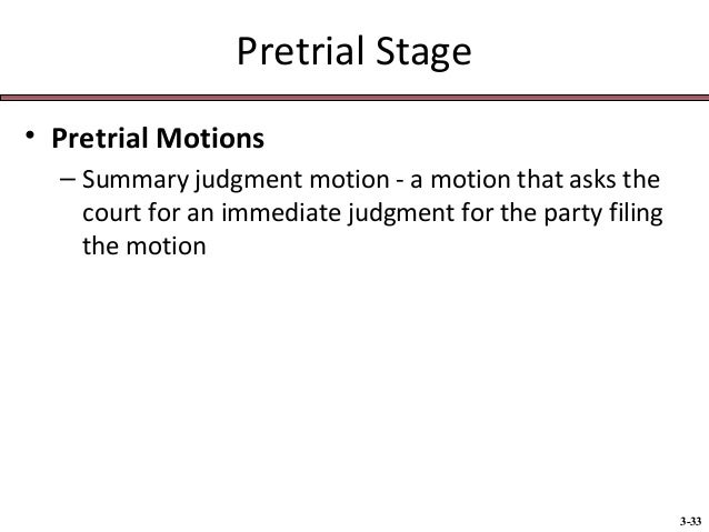 parties and pretrial procedures Pre-trial procedure if a party exercises a peremptory challenge against a prospective juror, then the court must excuse that particular juror from the panel.