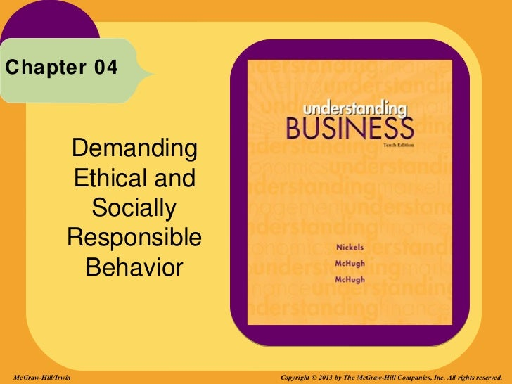 Chapter 04               Demanding               Ethical and                 Socially               Responsible           ...