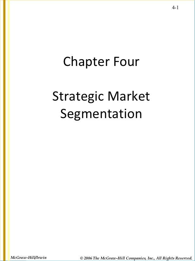 4-1                     Chapter Four                    Strategic Market                     SegmentationMcGraw-Hill/Irwin...