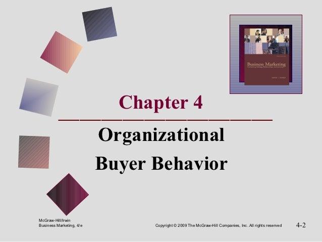Chapter 4                          Organizational                          Buyer BehaviorMcGraw-Hill/IrwinBusiness Marketi...