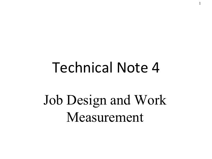 Technical Note 4 Job Design and Work Measurement