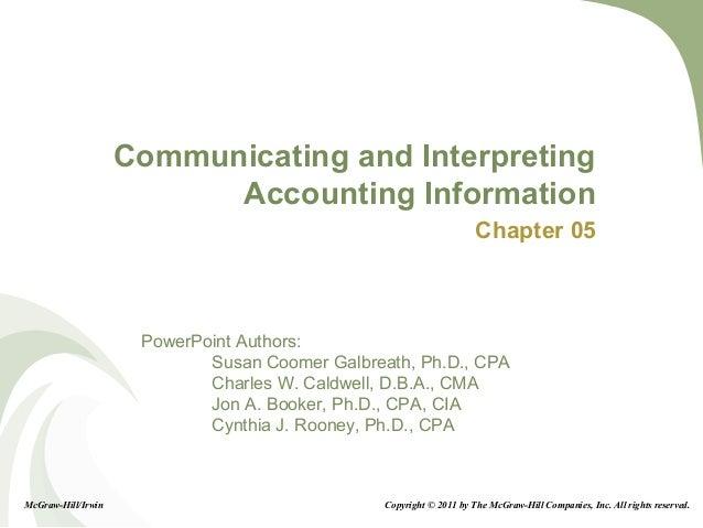 5-1 PowerPoint Authors: Susan Coomer Galbreath, Ph.D., CPA Charles W. Caldwell, D.B.A., CMA Jon A. Booker, Ph.D., CPA, CIA...