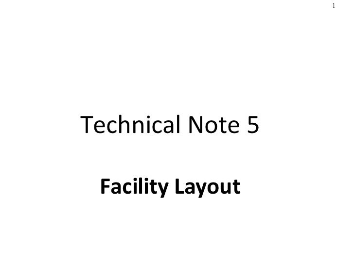 Technical Note 5   Facility Layout
