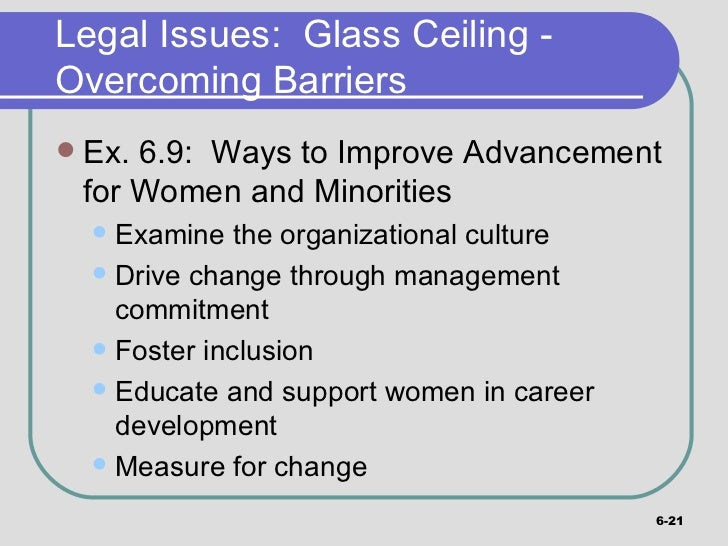 ... 21. Legal Issues: Glass Ceiling ...