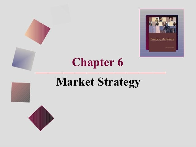 Chapter 6Market Strategy