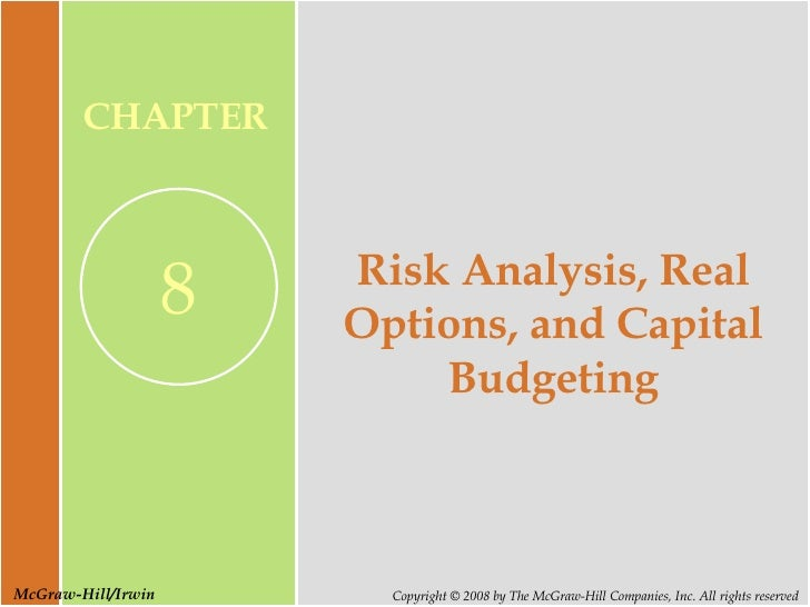 Risk Analysis, Real Options, and Capital Budgeting
