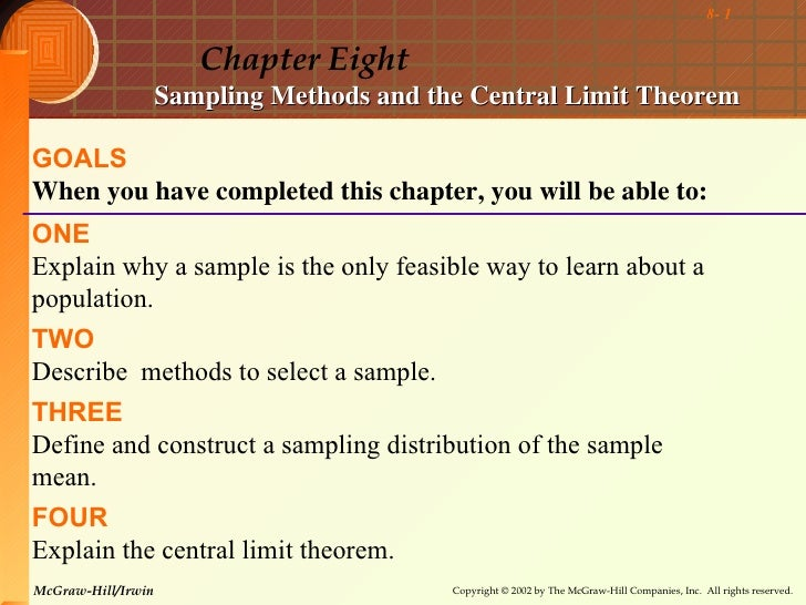 8- 1                       Chapter Eight                    Sampling Methods and the Central Limit TheoremGOALSWhen you ha...