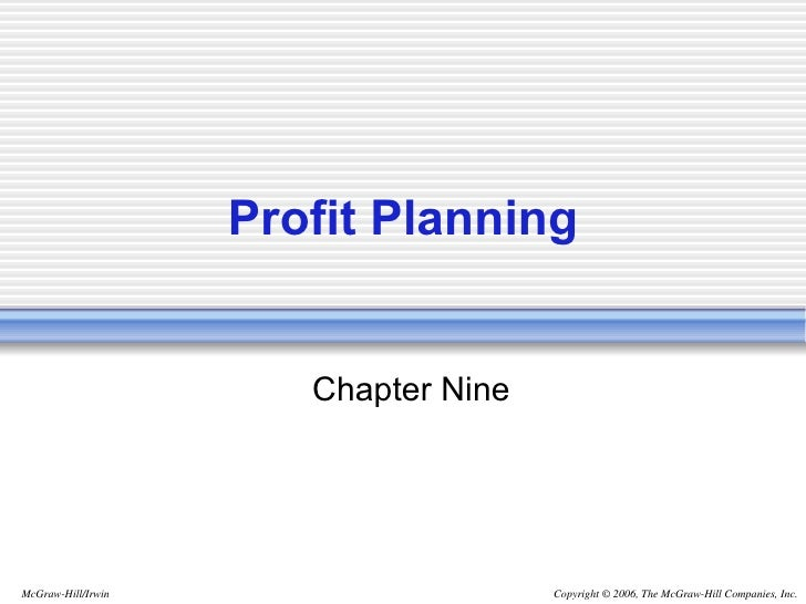 managerial accounting for managers chp 9 profit planning Cost-volume-profit analysis  chapter 9  the cost of goods sold budget   with the insight needed to contribute value to their company's profit planning -  barrett peterson, manager, accounting standards, procedures, and analysis,  ttx.