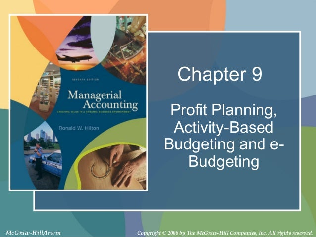 Chapter 9                               Profit Planning,                               Activity-Based                     ...