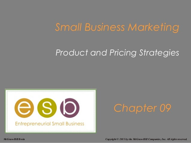 Small Business Marketing                    Product and Pricing Strategies                                       Chapter 0...