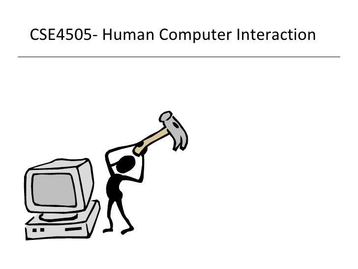 CS E4505 - Human Computer Interaction