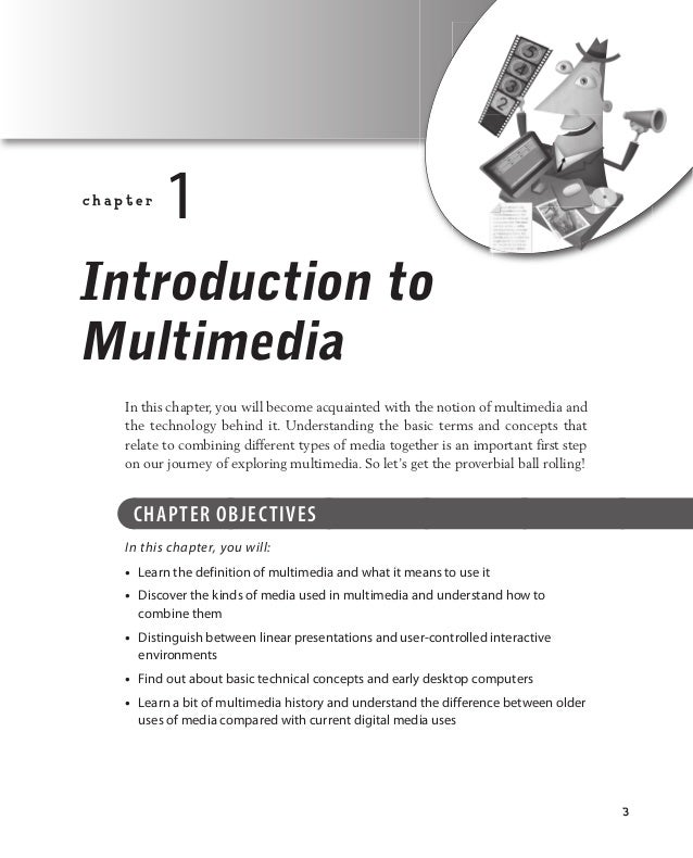 3 deMYStiFied / Multimedia demystified® / dowling / 064-X / Chapter 1 c h a p t e r  1 Introduction to Multimedia In this...