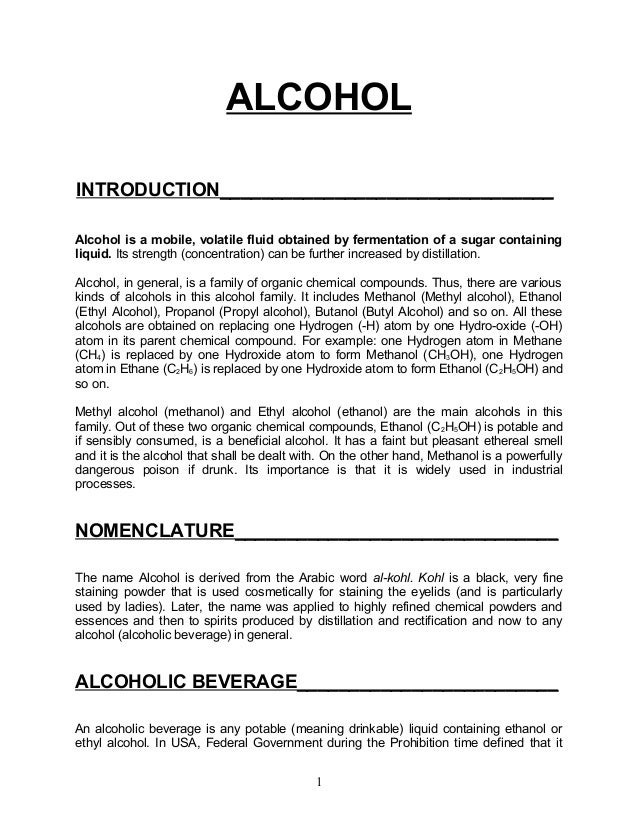 ALCOHOLINTRODUCTION________________________________Alcohol is a mobile, volatile fluid obtained by fermentation of a sugar...