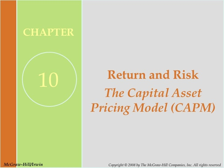 Return and Risk The Capital Asset Pricing Model (CAPM)