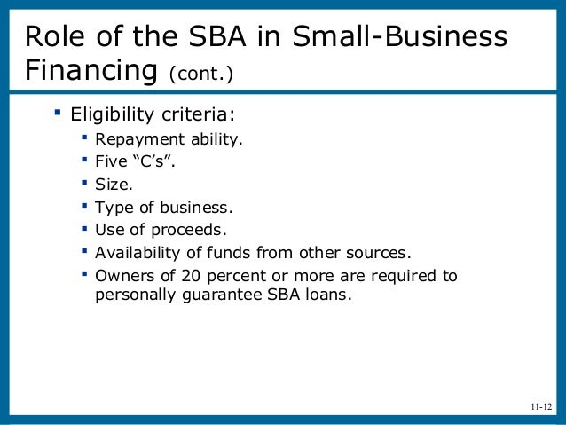 """11-12 Eligibility criteria: Repayment ability. Five """"C's"""". Size. Type of business. Use of proceeds. Availability of..."""