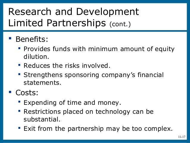 11-17 Benefits: Provides funds with minimum amount of equitydilution. Reduces the risks involved. Strengthens sponsori...