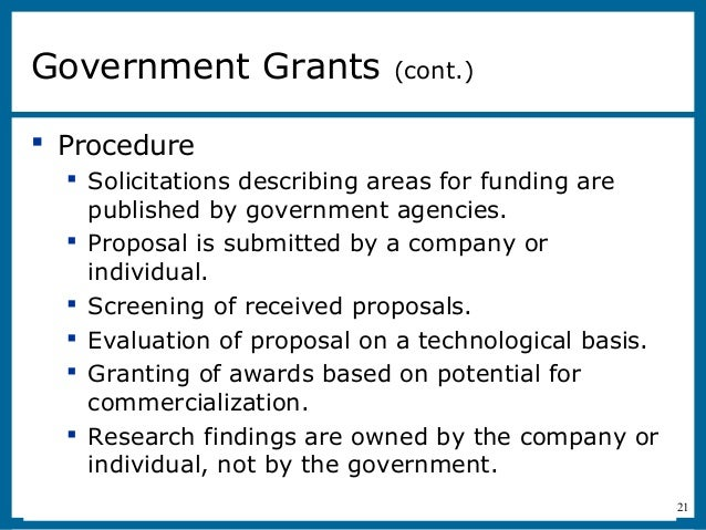 11-21 Procedure Solicitations describing areas for funding arepublished by government agencies. Proposal is submitted b...