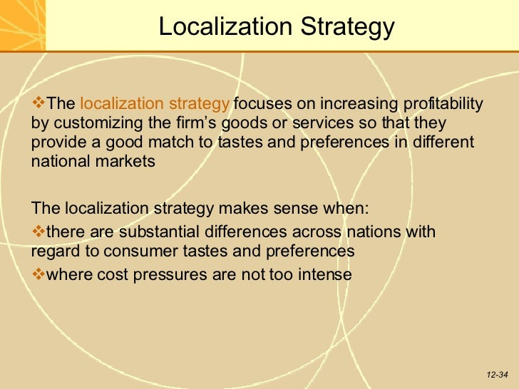 a localization strategy focuses on increasing profitability by