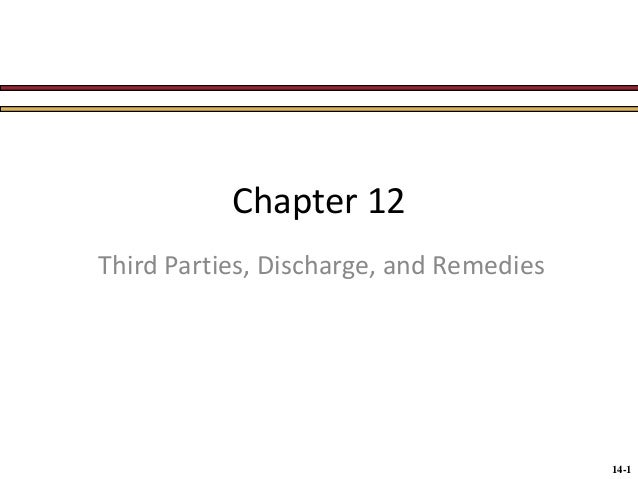 Chapter 12 Third Parties, Discharge, and Remedies  14-1