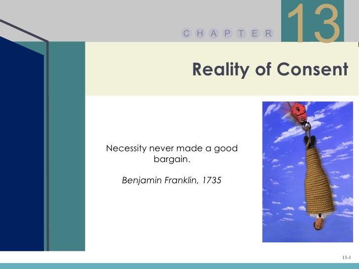 C H A P T E R                                 13                   Reality of ConsentNecessity never made a good          ...