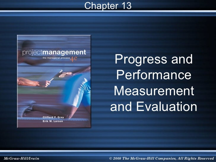 Chapter 13                          Progress and                          Performance                         Measurement ...