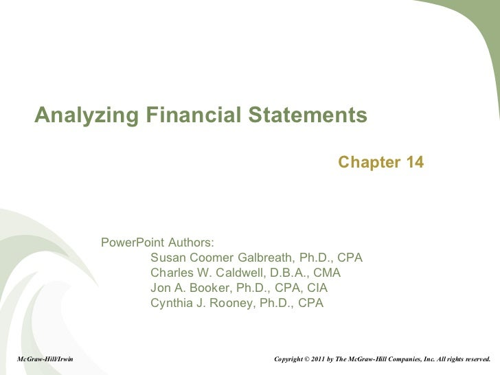 Analyzing Financial Statements Chapter 14 McGraw-Hill/Irwin Copyright © 2011 by The McGraw-Hill Companies, Inc. All rights...