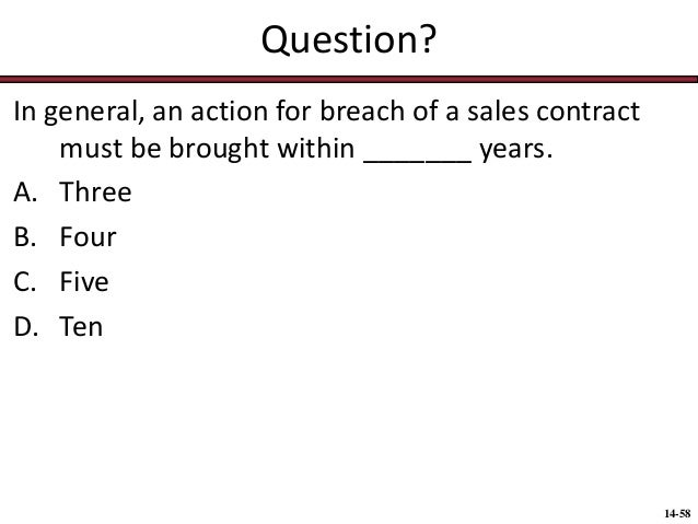 Chap014 sales contracts rights duties breach warranties – Sales Contracts