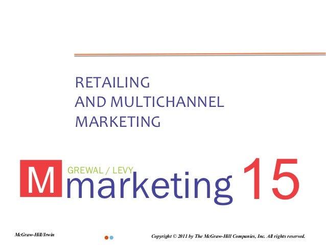 RETAILING                     AND MULTICHANNEL                     MARKETING    M marketing 15                    GREWAL /...