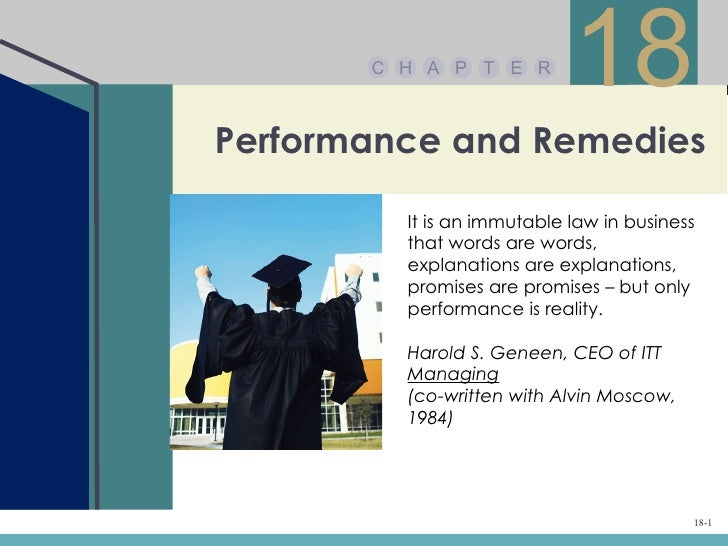 C H A P T E R                            18Performance and Remedies         It is an immutable law in business         tha...