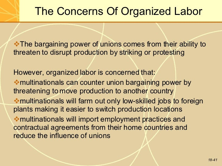 in what ways can labor unions constrain the strategic choices of multinationals How mncs cope with host government intervention the strategic freedom of multinationals but does multinationals not with the choice between.
