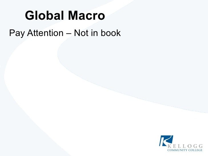 Global Macro Pay Attention – Not in book