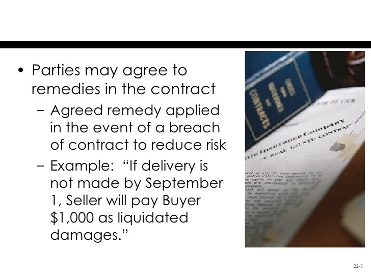 describe the remedies available for breach of contract essay Study notes contract law  of the sampleremedies for breach of implied termsthe sale and supply of goods act 1994 amended the sale of goods act 1979, inserting a.