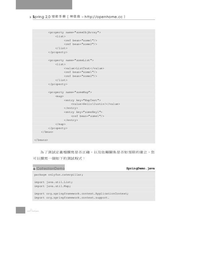 "Spring 2.0   良信林(冊手術技          – http://openhome.cc    )             <property name=""someObjArray"">                 <list>..."