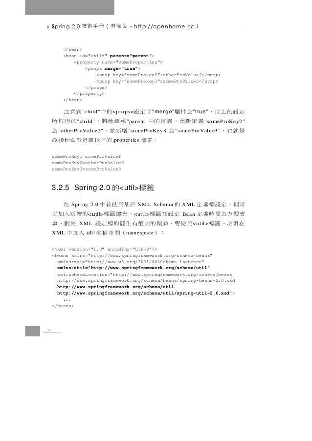"Spring 2.0   良信林(冊手術技            – http://openhome.cc              )       </bean>       <bean id=""child"" parent=""parent"">..."