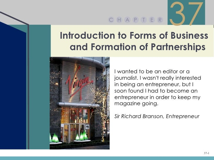 C H A P       T   E RIntroduction to Forms of Business                                   37   and Formation of Partnership...