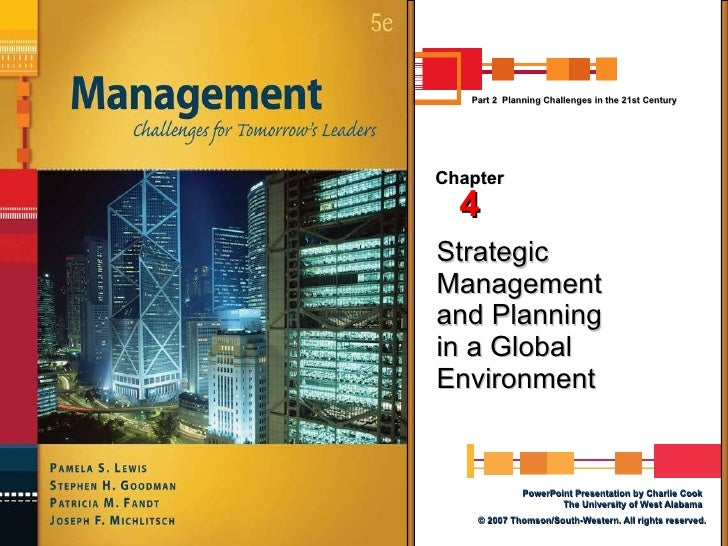 Strategic Management and Planning in a Global Environment Chapter 4 Part 2  Planning Challenges in the 21st Century