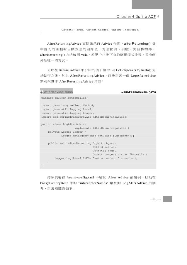 Chapter 4 Spring AOP                 Object[] args, Object target) throws Throwable;}當        ,面介    自承繼接直     AfterReturn...