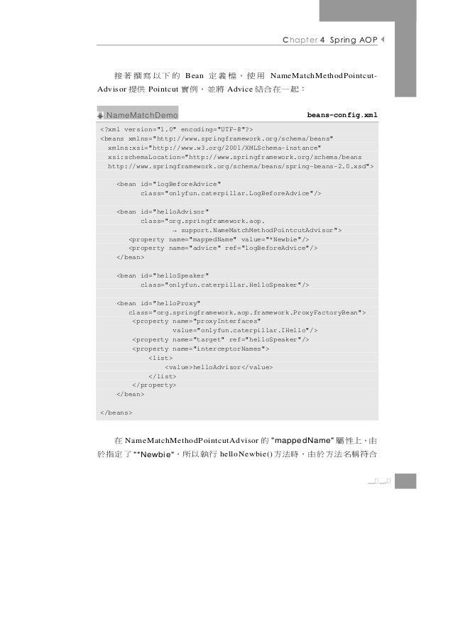 Chapter 4 Spring AOP         用使,檔義定    的下以寫撰著接                         Bean                 NameMatchMethodPointcut-    :起...