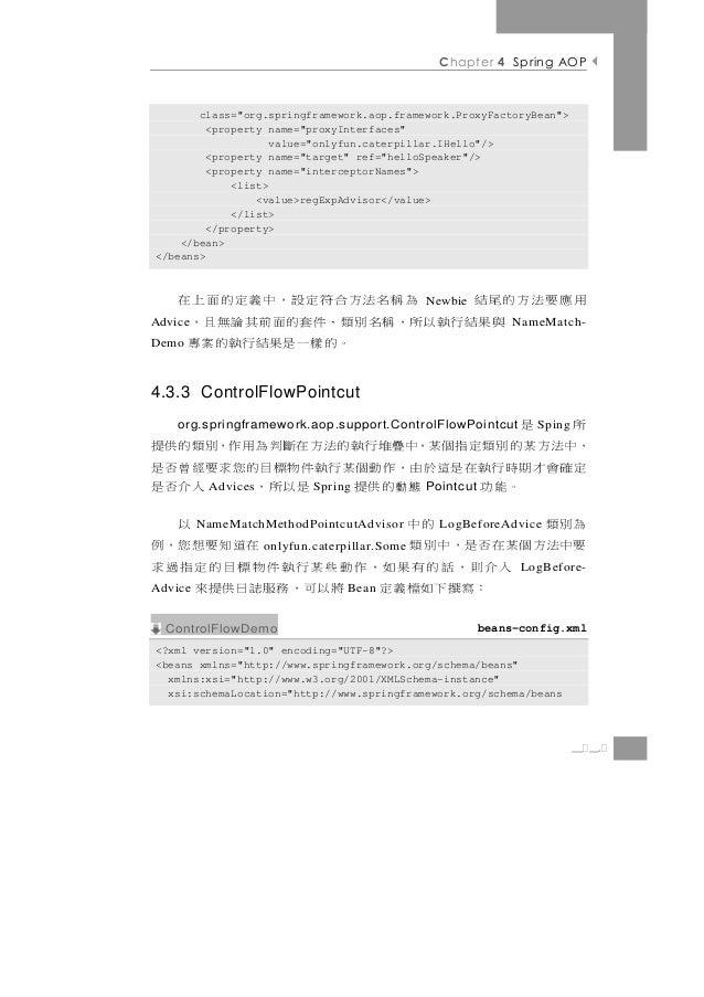 "Chapter 4 Spring AOP       class=""org.springframework.aop.framework.ProxyFactoryBean"">         <property name=""proxyInterf..."