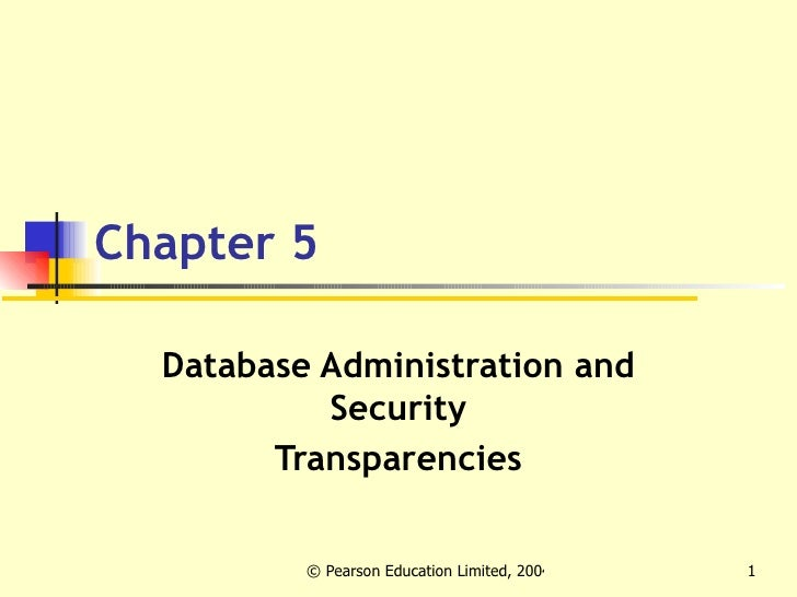 Chapter 5 Database Administration and Security Transparencies