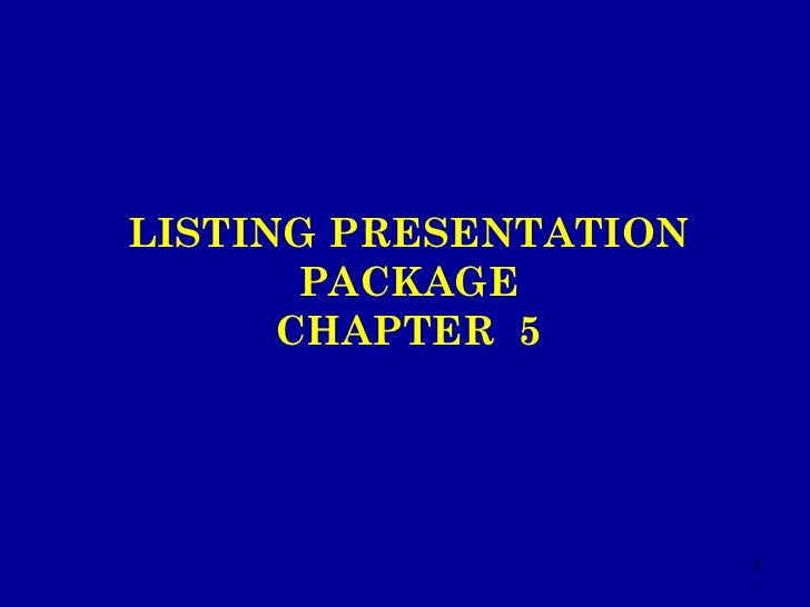 LISTING PRESENTATION PACKAGE CHAPTER  5