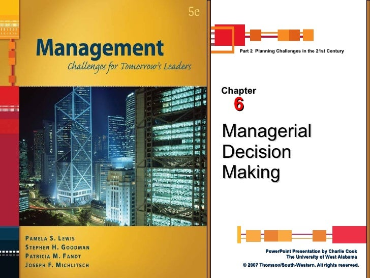 Managerial Decision Making Chapter 6 Part 2  Planning Challenges in the 21st Century