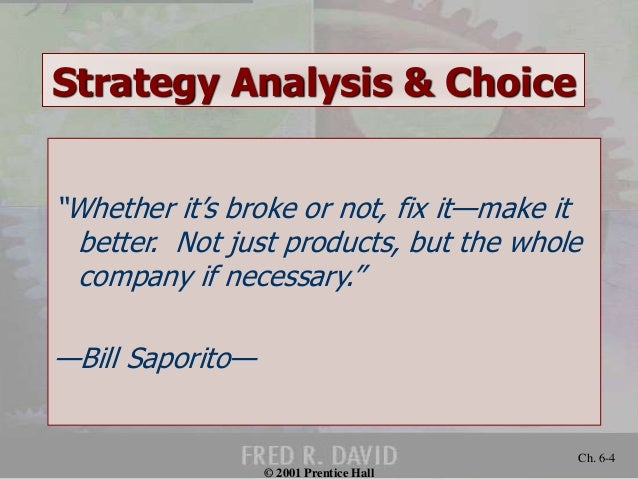 strategy analysis and choice essay Understand what strategy actually is and learn about more than 75 core strategy tools used by business leaders  vmost analysis ensuring that organizational.