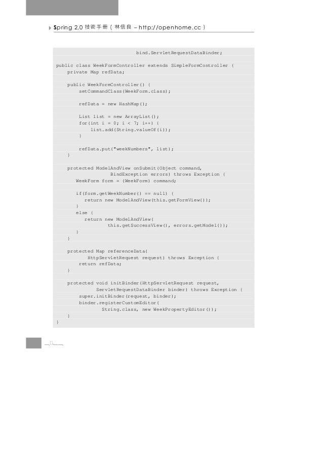 Spring 2.0   良信林(冊手術技         – http://openhome.cc   )                                bind.ServletRequestDataBinder;  publ...