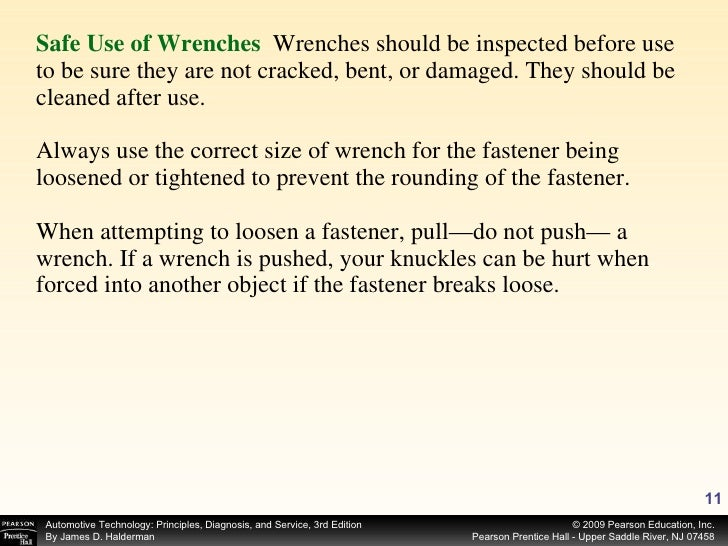 <ul><li>Safe Use of Wrenches   Wrenches should be inspected before use to be sure they are not cracked, bent, or damaged. ...