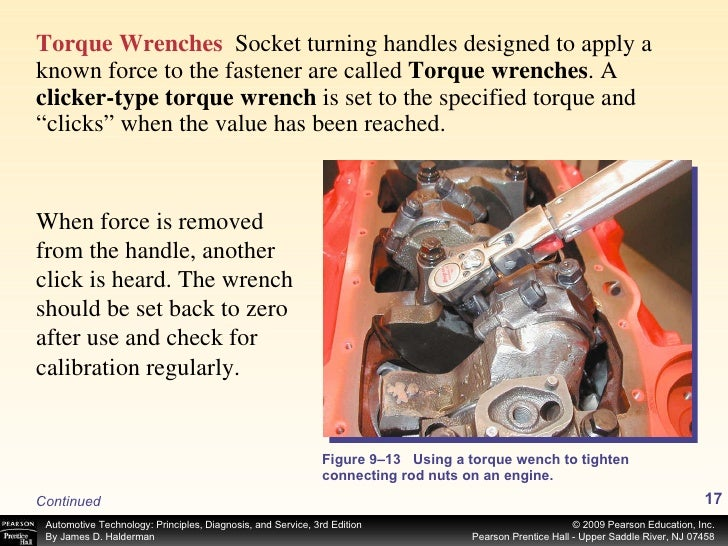 <ul><li>Torque Wrenches   Socket turning handles designed to apply a known force to the fastener are called  Torque wrench...