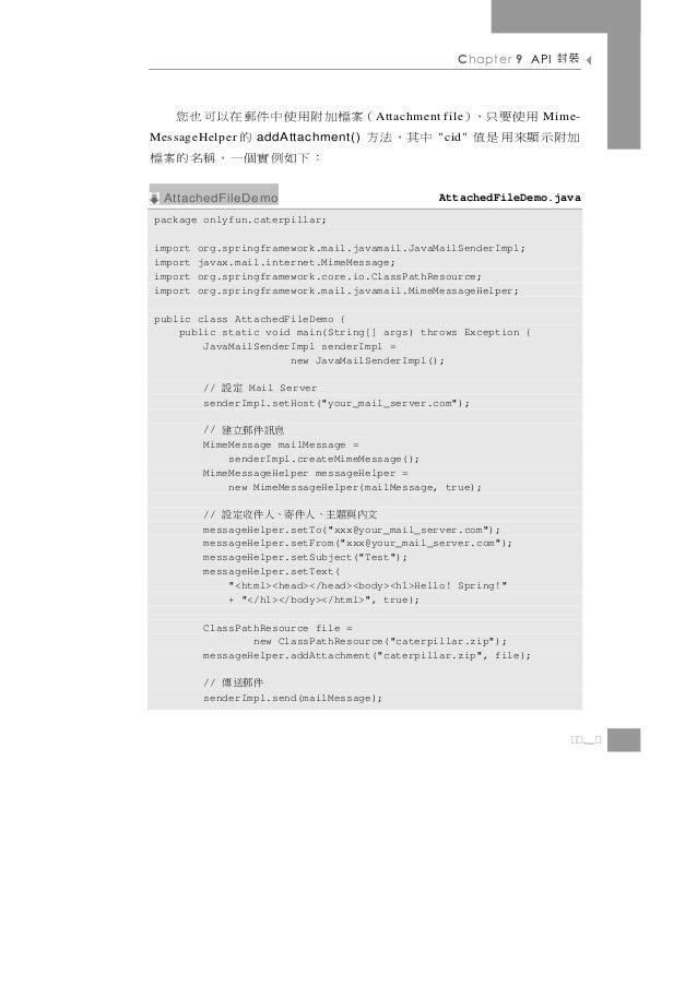 Chapter 9 API   裝封    (案檔加附用使中件郵在以可也您                  A ttachment file      用使要只,)Mime-中其,法方MessageHelper   的 addAttachme...