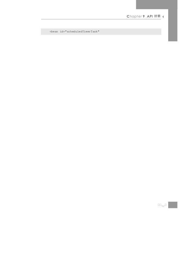"Chapter 9 API   裝封<bean id=""scheduledTimerTask""                                                     2"