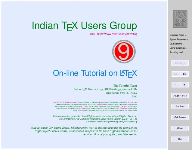Indian TEX Users Group  URL: http://www.river-valley.com/tug  Creating Float . . . Figure Placement Customizing . . .  9  ...