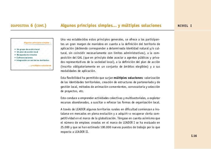 DIAPOSITIVA        6 (CONT.)                      Algunos principios simples... y múltiples soluciones                    ...